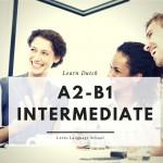 study-dutch-utrecht A2 - B1 Intermediate